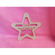 4mm Thick MDF Hanging  Best Teacher star 200mm wide